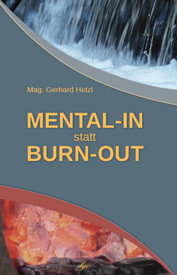 MENTAL-IN statt BURN-OUT